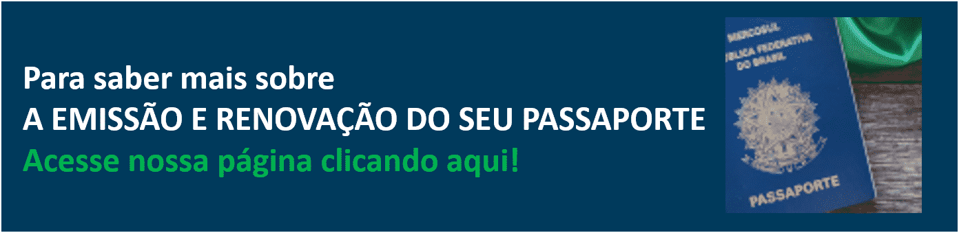Acesse a página especial sobre passaporte brasileiro